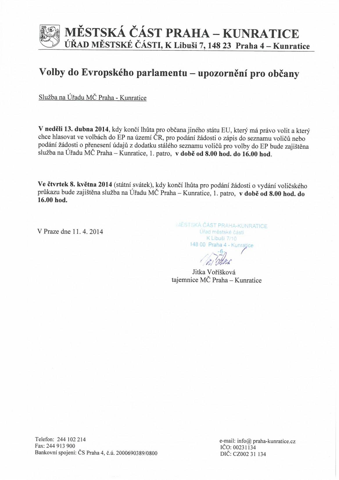 Služby na Úřadu MČ Praha-Kunratice pro volby do EP dne 13.4.2014 a 8.5.2014