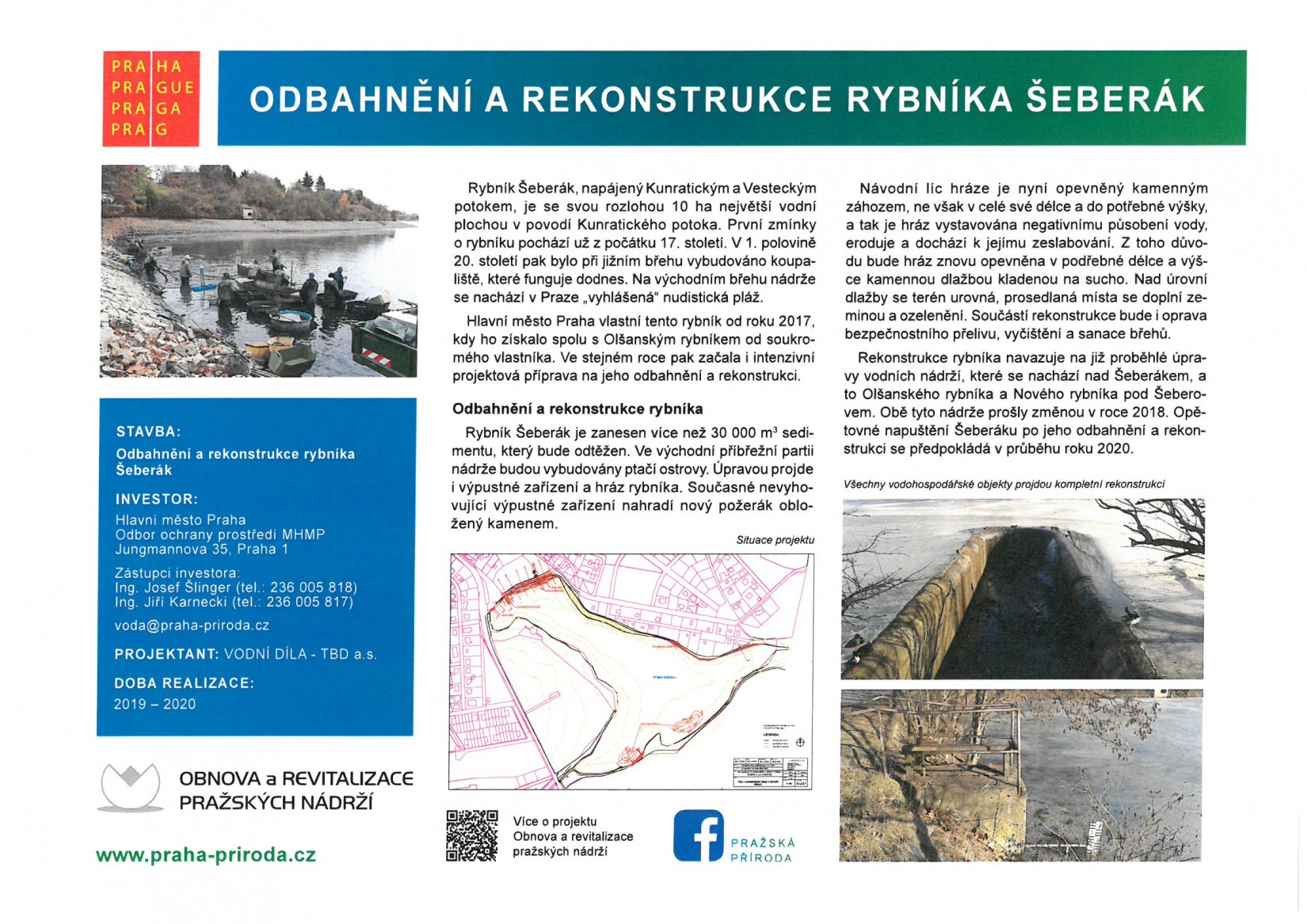 Odbahnění a rekonstrukce rybníka Šeberák